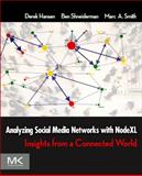 Analyzing Social Media Networks with NodeXL : Insights from a Connected World, Hansen, Derek and Shneiderman, Ben, 0123822297