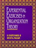 Experimental Exercises in Organization Theory, Baker, Eugene, III and Paulson, Steven K., 013051229X