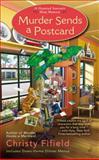 Murder Sends a Postcard, Christy Fifield, 0425252299