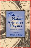 The Order of Nature in Aristotle's Physics : Place and the Elements, Lang, Helen S., 0521042291