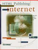 Publishing on the Internet for Windows : Creating Great-Looking Documents Online: Home Pages, Newsletters, Catalogs, Ads and Forms, Heslop, Brent and Budnick, Larry, 1566042291