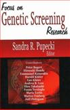 A Focus on Genetic Screening Research, Pupecki, Sandra R., 1600212298