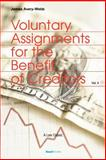 A Treatise on the Law and Practice of Voluntary Assignments for the Benefit of Creditors, Webb, James Avery, 1893122298
