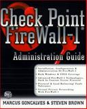 Check Point Firewall-1 : An Administration Guide, Goncalves, Marcus and Brown, Steven, 007134229X