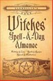 Llewellyn's 2005 Witches' Spell-A-Day Almanac, Llewellyn, 0738702293