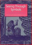 Seeing Through Symbols, Various Contributors, 0877852294