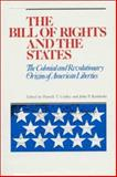 The Bill of Rights and the States, , 094561229X