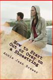 How to Start Out or over on a Shoestring, Annie Brewer, 1480112291