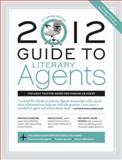 2012 Guide to Literary Agents, , 1599632292