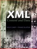 XML : Content and Data, Carey, Kelly and Blatnik, Stanko, 0130282294