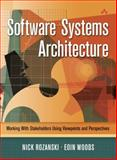 Software Systems Architecture : Working with Stakeholders Using Viewpoints and Perspectives, Rozanski, Nick and Woods, Eóin, 0321112296