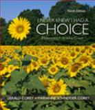 I Never Knew I Had a Choice : Explorations in Personal Growth, Corey, Gerald and Corey, Marianne Schneider, 0495602299