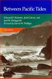 Between Pacific Tides, Ricketts, Edward F. and Calvin, Jack, 0804712298