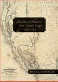 An Atlas of Historic New Mexico Maps, 1550-1941, Peter L. Eidenbach, 0826352294