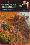 A Gardener's Testament, Gertrude Jekyll, 0907462294