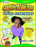 Graphic Organizers and Other Visual Strategies, Grade 5, Tate, Marcia L., 1412952298