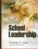 The Art of School Leadership, Hoerr, Thomas R., 1416602291