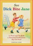 See Dick Bite Jane, Elise Mac Adam, 1440502293