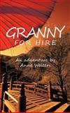 Granny for Hire, Anne Welters, 1466962291