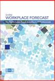 Workplace Forecast 9781586442293
