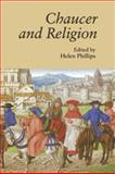 Chaucer and Religion, , 1843842297
