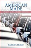 American Made : Shapers of the American Economy, Harold C. Livesay, 0205202292