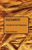 Eucharist, McMichael, Ralph N., 0567032299