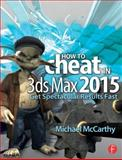 How to Cheat in 3ds Max 20XX, Michael McCarthy, 1138022292