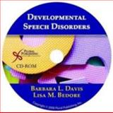 Developmental Speech Disorders, Davis, Barbara and Bedore, Lisa, 1597562297