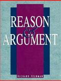 Reason and Argument, Feldman, Richard D., 0137672292