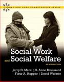 Social Work and Social Welfare : An Introduction, Marx, Jerry D. and Hopper, Fleur A., 0205502296