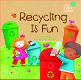 Recycling Is Fun, Charles Ghigna, 1404872299