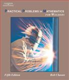 Practical Problems in Mathematics for Welders, Chasan, Robert and Matlock, Bill, 1418042293