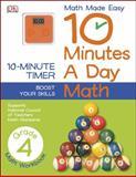 10 Minutes a Day: Math Grade 4, Dorling Kindersley Publishing Staff, 1465402292