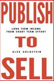 Publish to Sell, Alex Goldstein, 1500592293