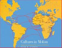 Cultures in Motion : Mapping Key Contacts and Their Imprints in World History, Stearns, Peter N., 0300082290