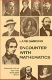 Encounter with Mathematics, Garding, L., 0387902295
