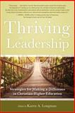 Thriving in Leadership, Karen Longman, 089112229X