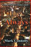 They Always Lie, Mark Connolly, 1477512292