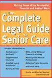 The Complete Legal Guide to Senior Care, Brette McWhorter Sember, 157248229X