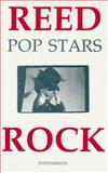 Pop Stars, Reed, Jeremy and Rock, Mick, 1870612299