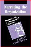 Narrating the Organization 9780226132297