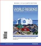 World Regions in Global Context : Peoples, Places, and Environments, Books a la Carte Plus MasteringGeography with EText -- Access Card Package, Marston, Sallie A. and Knox, Paul L., 0321862295