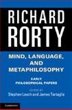Mind, Language, and Metaphilosophy : Early Philosophical Papers, Rorty, Richard, 1107612292