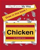 Color Me Chicken, Elizabeth Tanner, 1461042291