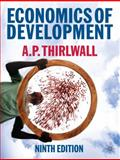 Economics of Development : Theory and Evidence, Thirlwall, A. P., 0230222293