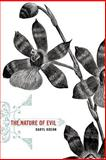 The Nature of Evil, Koehn, Daryl, 0230602290