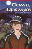 Come, Llamas, Jennifer Morris, 0385902298