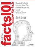 Studyguide for Public Relations Writing: the Essentials of Style and Format by Thomas Bivins, ISBN 9780077423131, Reviews, Cram101 Textbook and Bivins, Thomas, 1490292292