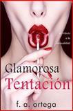 Glamorosa Tentacion, F. Ortega, 1496092295